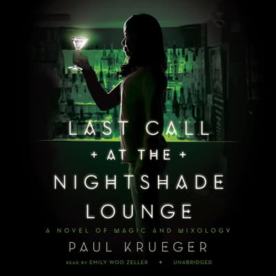 Last Call at the Nightshade Lounge by Paul Krueger audiobook