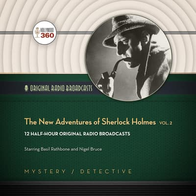 The New Adventures of Sherlock Holmes, Vol. 2 by Hollywood 360 audiobook