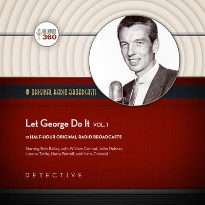 Let George Do It, Vol. 1 by Hollywood 360 audiobook