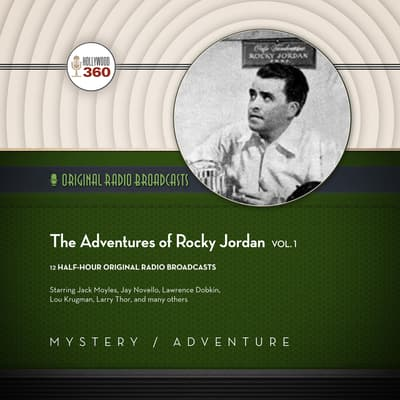 The Adventures of Rocky Jordan, Vol. 1 by Hollywood 360 audiobook