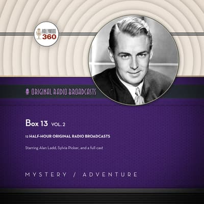 Box 13, Vol. 2 by Hollywood 360 audiobook