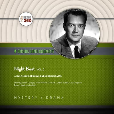 Night Beat, Vol. 2 by Hollywood 360 audiobook