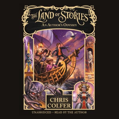 The Land of Stories: An Author's Odyssey by Chris Colfer audiobook