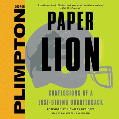 Paper Lion by George Plimpton audiobook