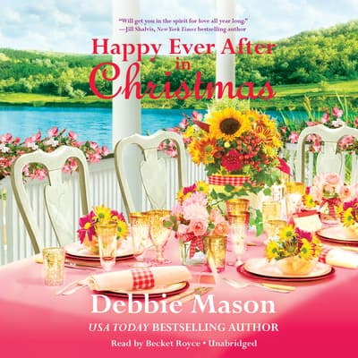 Happy Ever After in Christmas by Debbie Mason audiobook