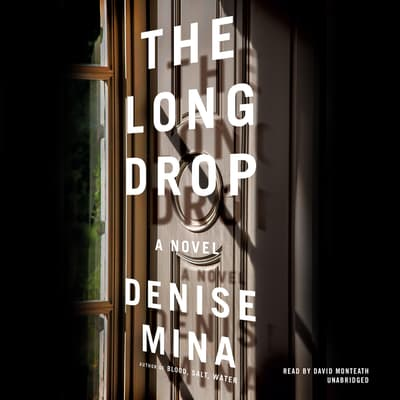 The Long Drop by Denise Mina audiobook