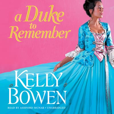 A Duke to Remember by Kelly Bowen audiobook