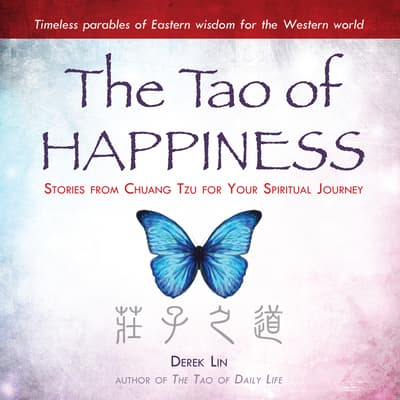 The Tao Happiness by Derek Lin audiobook