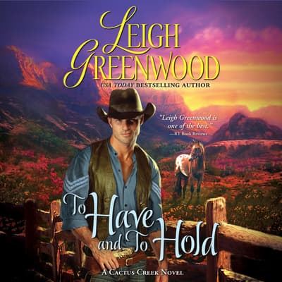 To Have and to Hold by Leigh Greenwood audiobook