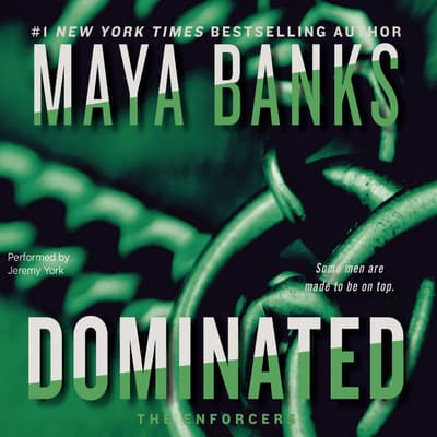 Dominated by Maya Banks audiobook