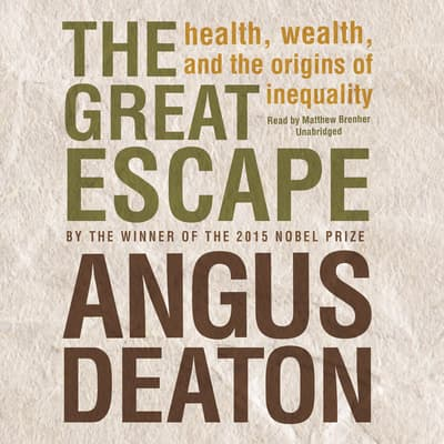 The Great Escape by Angus Deaton audiobook