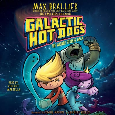 Galactic Hot Dogs 2 by Max Brallier audiobook