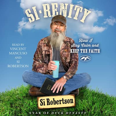 Si-renity by Si Robertson audiobook