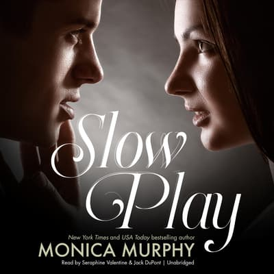 Slow Play by Monica Murphy audiobook
