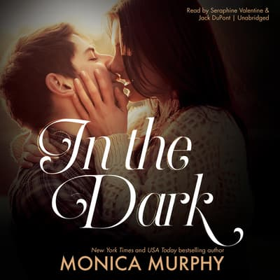 In the Dark by Monica Murphy audiobook
