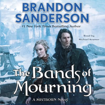 The Bands of Mourning by Brandon Sanderson audiobook