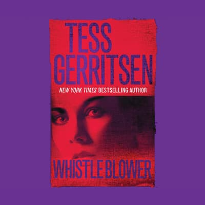 Whistleblower by Tess Gerritsen audiobook