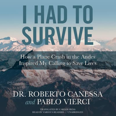 I Had to Survive by Roberto Canessa audiobook