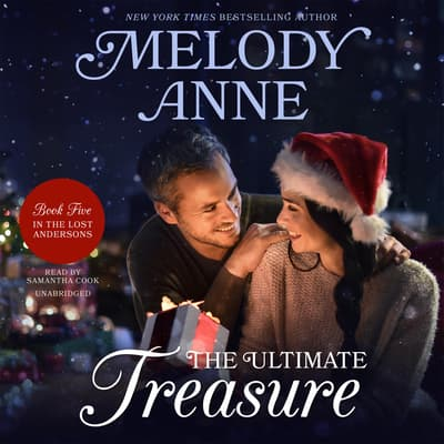The Ultimate Treasure by Melody Anne audiobook
