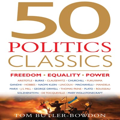 50 Politics Classics by Tom Butler-Bowdon audiobook