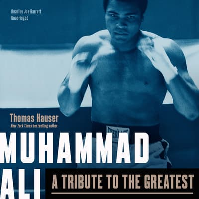 Muhammad Ali by Thomas Hauser audiobook