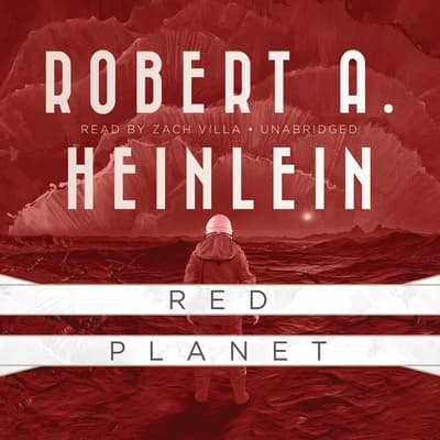 Red Planet by Robert A. Heinlein audiobook