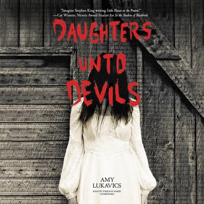 Daughters unto Devils by Amy Lukavics audiobook