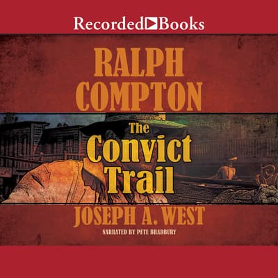 Ralph Compton The Convict Trail by Ralph Compton audiobook