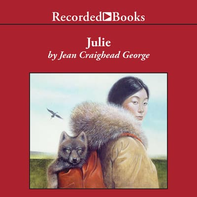 Julie by Jean Craighead George audiobook