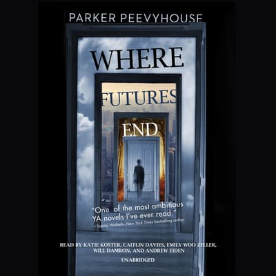 Where Futures End by Parker Peevyhouse audiobook