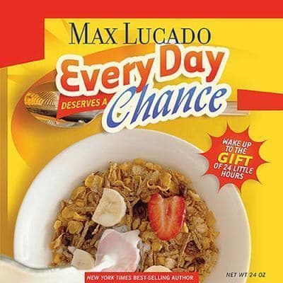 Every Day Deserves a Chance by Max Lucado audiobook