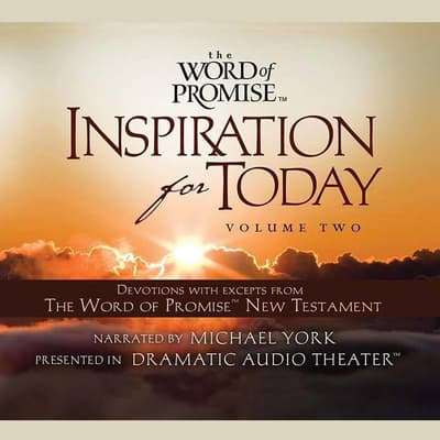 The Word of Promise Inspiration for Today, Volume 2 by Thomas Nelson Publishers  audiobook
