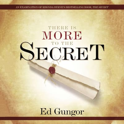 There is More to the Secret by Ed Gungor audiobook