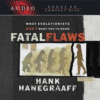 Fatal Flaws by Hank Hanegraaff audiobook