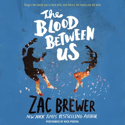 The Blood Between Us by Zac Brewer audiobook