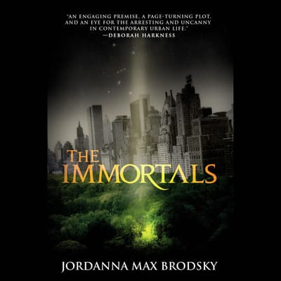 The Immortals by Jordanna Max Brodsky audiobook