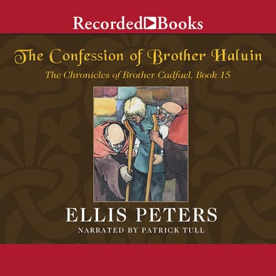 The Confession of Brother Haluin by Ellis Peters audiobook