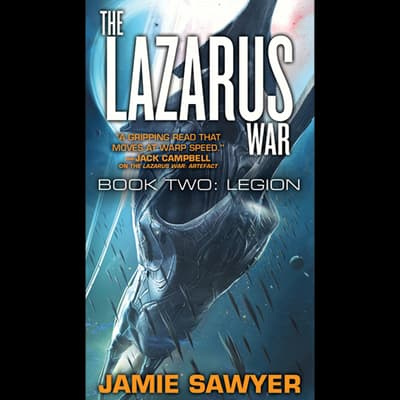 The Lazarus War: Legion by Jamie Sawyer audiobook