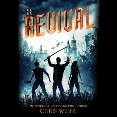 The Revival by Chris Weitz audiobook