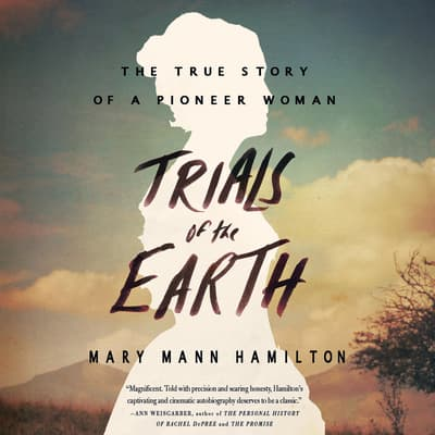 Trials of the Earth by Mary Mann Hamilton audiobook