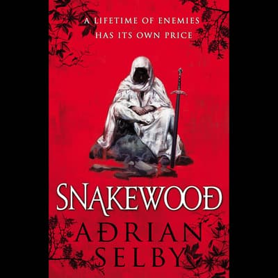 Snakewood by Adrian Selby audiobook
