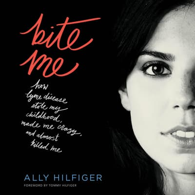 Bite Me by Ally Hilfiger audiobook