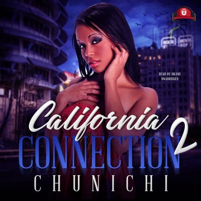 California Connection 2 by Chunichi audiobook