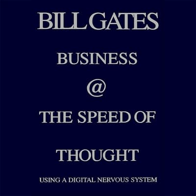 Business @ the Speed of Thought by Bill Gates audiobook