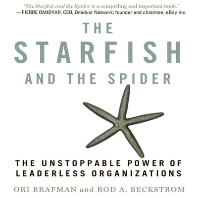 The Starfish and the Spider by Ori Brafman audiobook