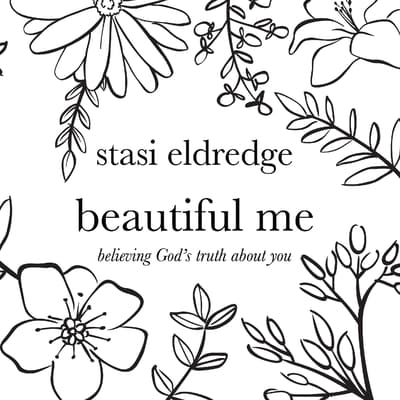 Beautiful Me by Stasi Eldredge audiobook