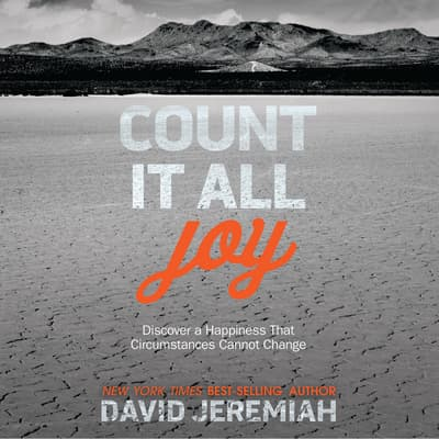 Count It All Joy by David Jeremiah audiobook
