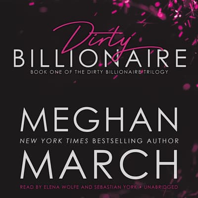 Dirty Billionaire by Meghan March audiobook