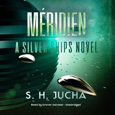 Méridien by S. H.  Jucha audiobook