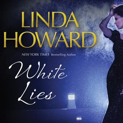 White Lies by Linda Howard audiobook